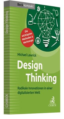 Abbildung von Lewrick | Design Thinking | 1. Auflage | 2018 | beck-shop.de
