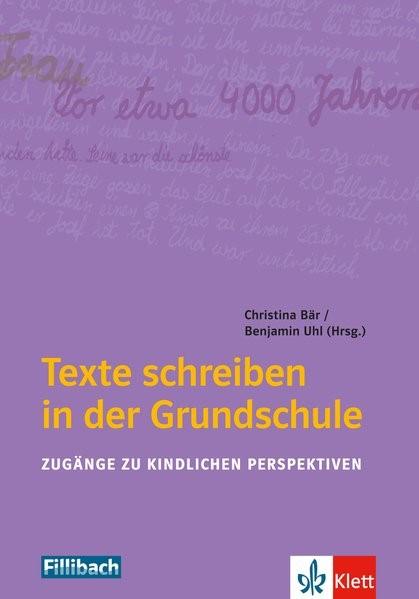 Texte schreiben in der Grundschule   Bär / Uhl, 2018   Buch (Cover)