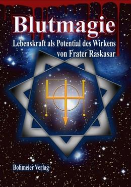 Abbildung von Raskasar | Blutmagie | 1. Auflage | 2017 | beck-shop.de