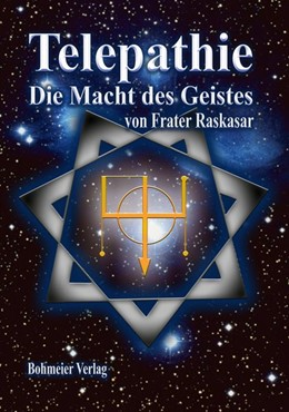 Abbildung von Raskasar | Telepathie - Die Macht des Geistes | 1. Auflage | 2017 | beck-shop.de