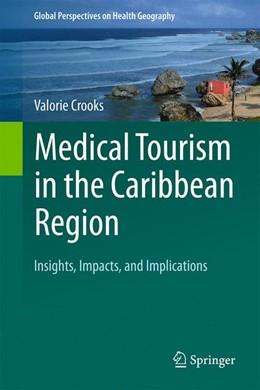 Abbildung von Crooks | Medical Tourism in the Caribbean Region | 1. Auflage | 2021 | beck-shop.de