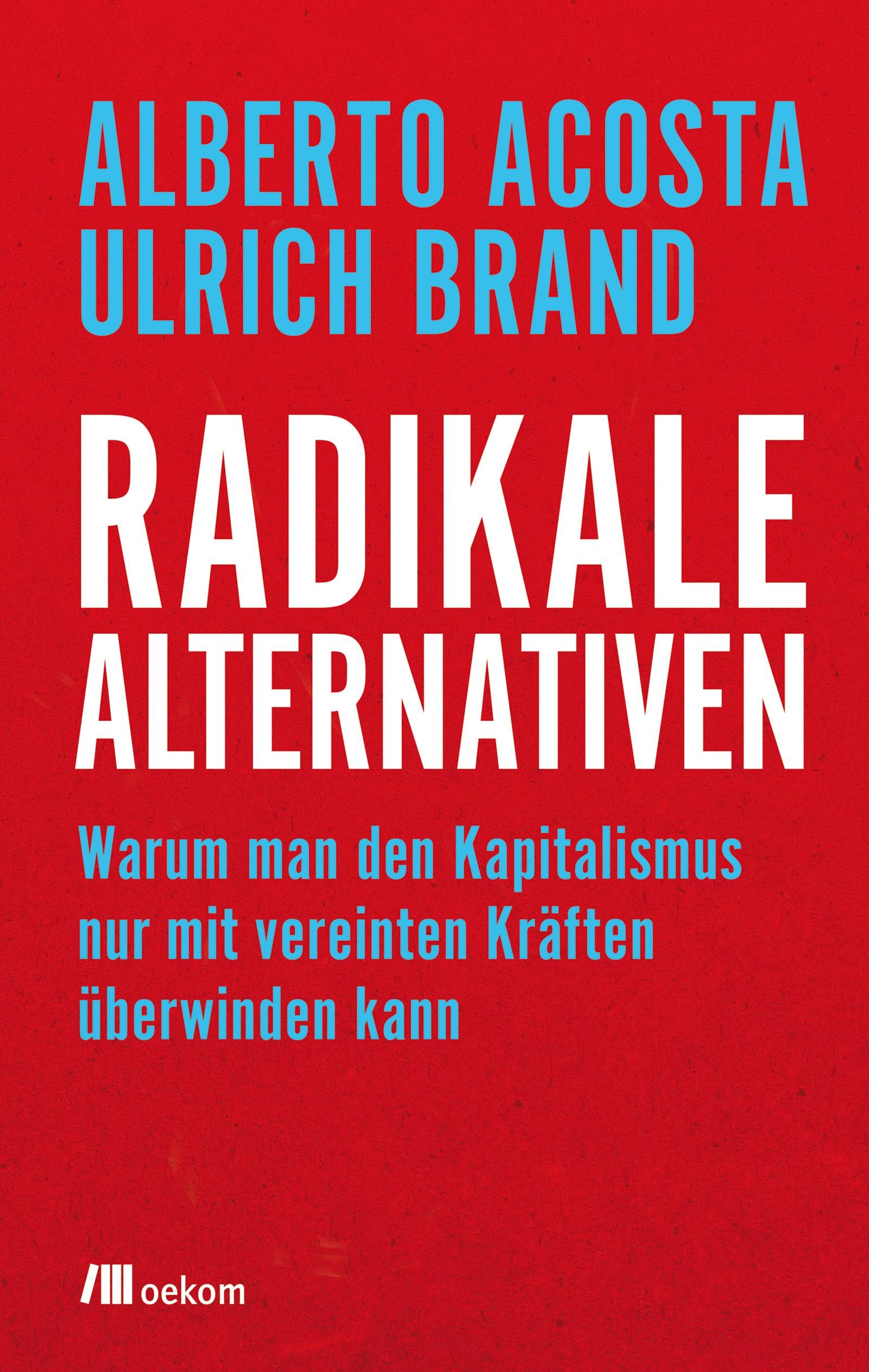 Radikale Alternativen   Acosta / Brand, 2018 (Cover)