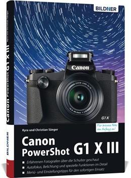 Abbildung von Sänger | Canon PowerShot G1 X Mark III - Für bessere Fotos von Anfang an | 1. Auflage | 2018 | beck-shop.de