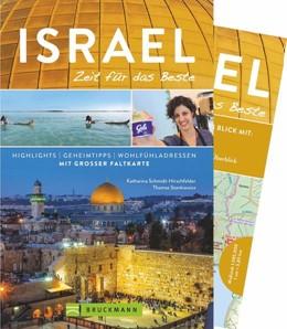 Abbildung von Schmidt-Hirschfelder / Stankiewicz | Israel - Zeit für das Beste | 2., überarbeitete Auflage | 2018 | Highlights - Geheimtipps - Woh...