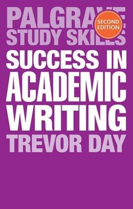 Abbildung von Day   Success in Academic Writing   2. Auflage   2018   beck-shop.de