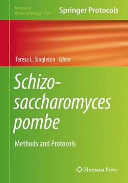 Abbildung von Singleton   Schizosaccharomyces pombe   1. Auflage   2018   beck-shop.de
