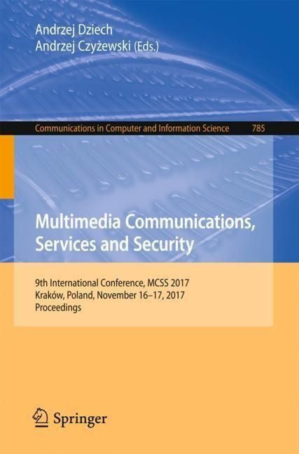 Multimedia Communications, Services and Security   Dziech / Czyzewski, 2017   Buch (Cover)