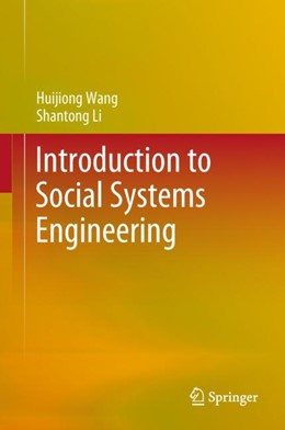 Abbildung von Wang / Li | Introduction to Social Systems Engineering | 1. Auflage | 2018 | beck-shop.de