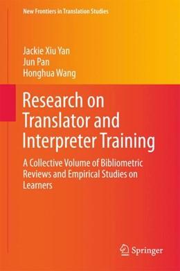 Abbildung von Yan / Pan / Wang | Research on Translator and Interpreter Training | 2017 | A Collective Volume of Bibliom...