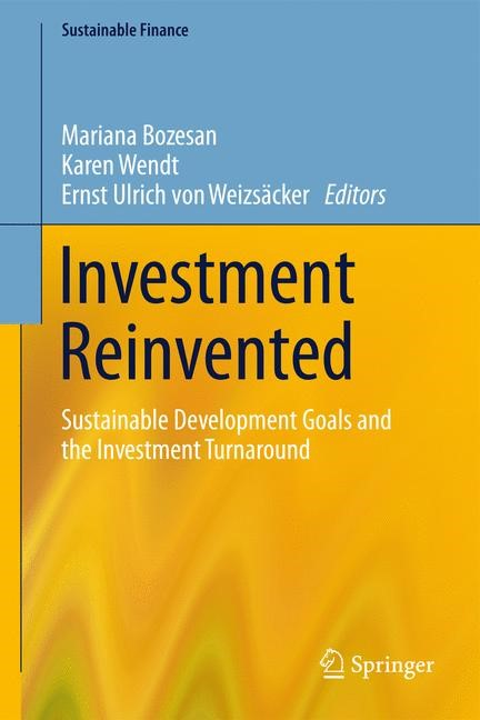Abbildung von Bozesan / Wendt / Weizsäcker | Investment Reinvented | 2018