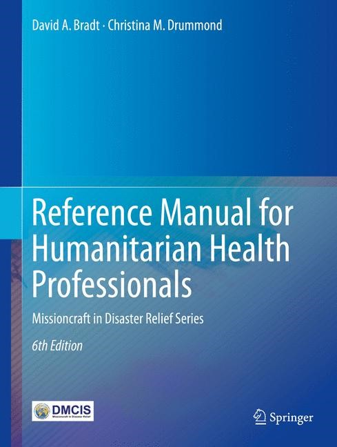 Reference Manual for Humanitarian Health Professionals | Bradt / Drummond, 2017 | Buch (Cover)