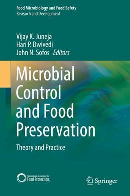 Abbildung von Juneja / Dwivedi | Microbial Control and Food Preservation | 1. Auflage | 2018 | beck-shop.de