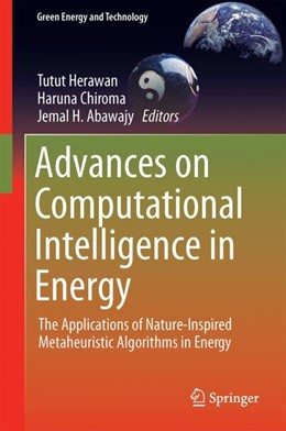 Abbildung von Herawan / Chiroma / Abawajy | Advances on Computational Intelligence in Energy | 2019 | The Applications of Nature-Ins...