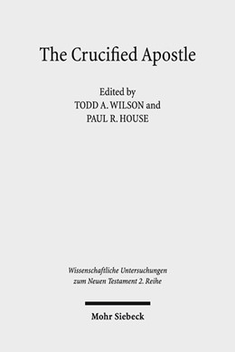Abbildung von Wilson / House | The Crucified Apostle | 2017 | Essays on Peter and Paul