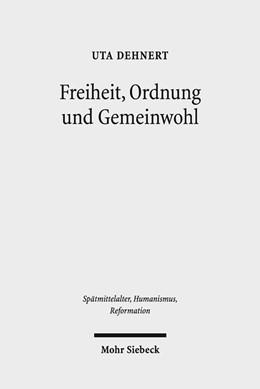 Abbildung von Dehnert   Freiheit, Ordnung und Gemeinwohl   1. Auflage   2018   beck-shop.de