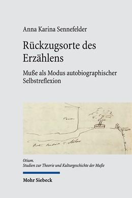 Abbildung von Sennefelder   Rückzugsorte des Erzählens   1. Auflage   2018   beck-shop.de