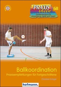 Abbildung von Kröger | Ballkoordination | 1. Auflage | 2017 | beck-shop.de