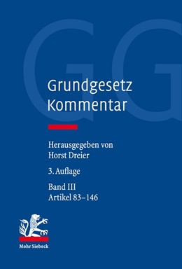 Abbildung von Dreier | Grundgesetz Kommentar: GG, Band III: Artikel 83–146 | 3. Auflage | 2018