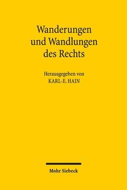 Abbildung von Hain | Wanderungen und Wandlungen des Rechts | 1. Auflage | 2017 | beck-shop.de