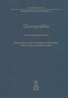 Abbildung von Demeulenaere / Gernert | Chorographies | 1. Auflage | 2017 | 19 | beck-shop.de