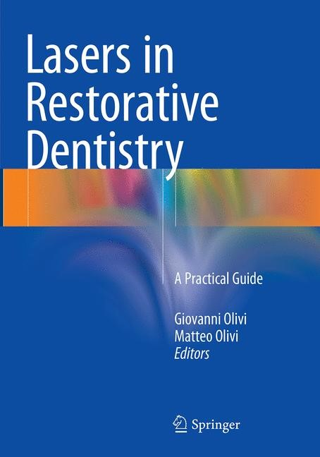 Lasers in Restorative Dentistry | Olivi | Softcover reprint of the original 1st ed. 2015, 2016 | Buch (Cover)