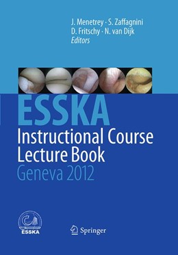 Abbildung von Menetrey / Zaffagnini | ESSKA Instructional Course Lecture Book | 1. Auflage | 2016 | beck-shop.de