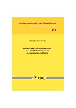 Abbildung von Rautenstrauch | Erhebung des (Fach-)Sprachstandes bei Lehramtsstudierenden im Kontext des Faches Chemie | 1. Auflage | 2017 | 233 | beck-shop.de