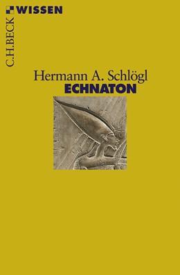 Abbildung von Schlögl, Hermann A.   Echnaton   2008   2441