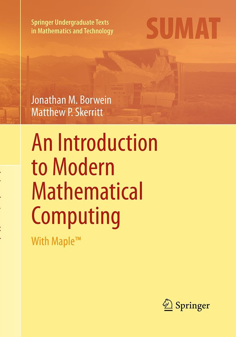 An Introduction to Modern Mathematical Computing | Borwein / Skerritt | Softcover reprint of the original 1st ed. 2011, 2016 | Buch (Cover)