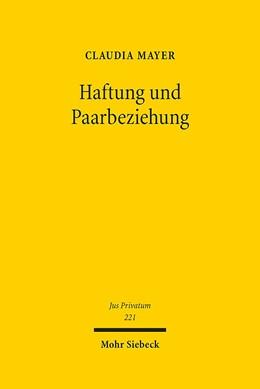 Abbildung von Mayer | Haftung und Paarbeziehung | 2017 | Ein Beitrag zu den Rechtspflic... | 221