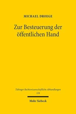 Abbildung von Droege | Zur Besteuerung der öffentlichen Hand | 1. Auflage | 2018 | 124 | beck-shop.de