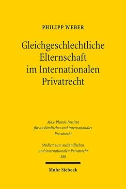 Abbildung von Weber | Gleichgeschlechtliche Elternschaft im Internationalen Privatrecht | 1. Auflage | 2017 | 388 | beck-shop.de