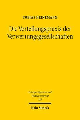 Abbildung von Heinemann | Die Verteilungspraxis der Verwertungsgesellschaften | 1. Auflage | 2017 | 129 | beck-shop.de