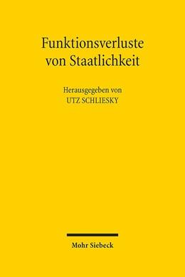 Abbildung von Schliesky | Funktionsverluste von Staatlichkeit | 2018