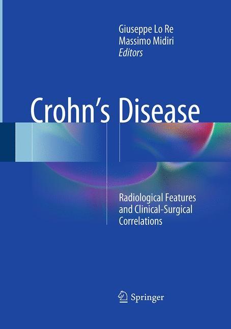 Crohn's Disease | Lo Re / Midiri | Softcover reprint of the original 1st ed. 2016, 2016 | Buch (Cover)