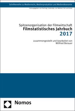 Abbildung von Spitzenorganisation der Filmwirtschaft e.V. | Filmstatistisches Jahrbuch 2017 | 1. Auflage | 2017 | 37 | beck-shop.de