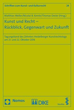 Abbildung von Weller / Kemle | Kunst und Recht - Rückblick, Gegenwart und Zukunft | 1. Auflage | 2017 | 24 | beck-shop.de