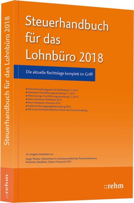 Steuerhandbuch für das Lohnbüro 2018 | Plenker | 24. Auflage, 2018 | Buch (Cover)
