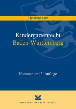 Abbildung von Dürr | Kindergartenrecht Baden-Württemberg | 1. Auflage | 2021 | beck-shop.de