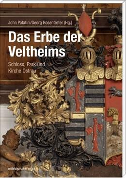 Abbildung von Palatini / Rosentreter | Das Erbe der Veltheims | 2. Auflage | 2017 | beck-shop.de