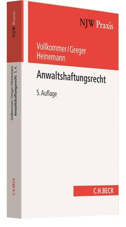 Abbildung von Vollkommer / Greger | Anwaltshaftungsrecht | 5. Auflage | 2021 | Band 50 | beck-shop.de