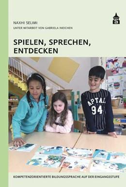 Abbildung von Selimi | Spielen, Sprechen, Entdecken | 1. Auflage | 2017 | beck-shop.de