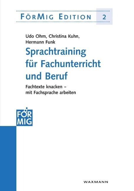 Sprachtraining für Fachunterricht und Beruf | Ohm / Kuhn / Funk, 2007 | Buch (Cover)