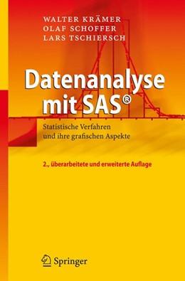 Abbildung von Krämer / Schoffer / Tschiersch | Datenanalyse mit SAS® | 2., überarb. u. erw. Aufl. | 2008 | Statistische Verfahren und ihr...