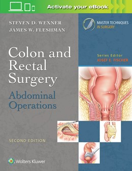 Abbildung von Wexner | Colon and Rectal Surgery: Abdominal Operations (Master Techniques in Surgery) | 2. Auflage | 2018