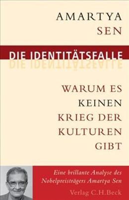 Abbildung von Sen, Amartya | Die Identitätsfalle | 4. Auflage | 2020 | Warum es keinen Krieg der Kult...