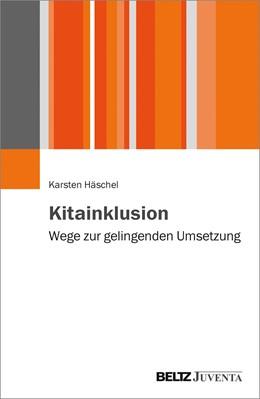 Abbildung von Häschel | Kitainklusion | 1. Auflage | 2017 | beck-shop.de