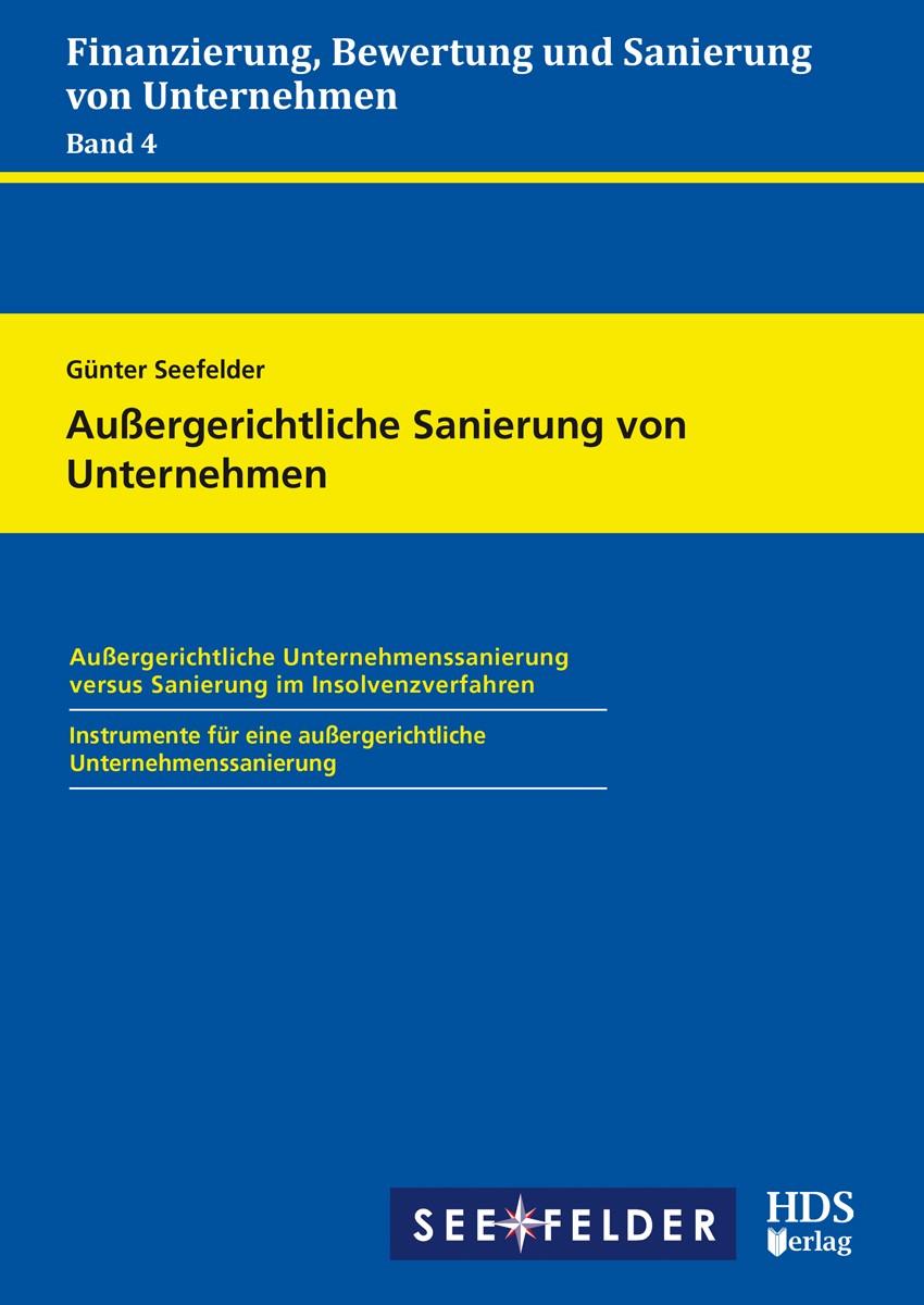 Außergerichtliche Sanierung von Unternehmen | Seefelder, 2018 | Buch (Cover)