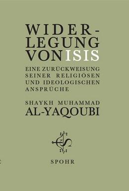 Abbildung von Al-Yaqoubi | Widerlegung von ISIS | 2017 | Eine Zurückweisung seiner reli...