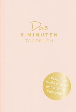 Abbildung von Spenst | Das 6-Minuten-Tagebuch (orchidee) | Nachdruck | 2017 | Ein Buch, das dein Leben verän...